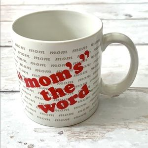 Mom Mug Mom's the Word Coffee Tea Mother's Day